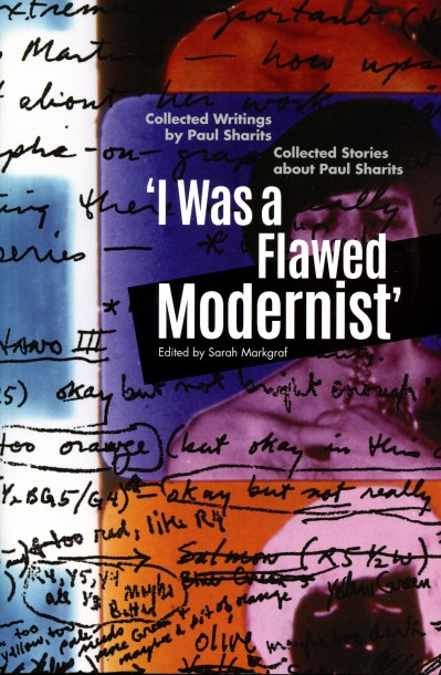 Book Launch -- Paul Sharits: 'I Was A Flawed Modernist' by Sarah Markgraf