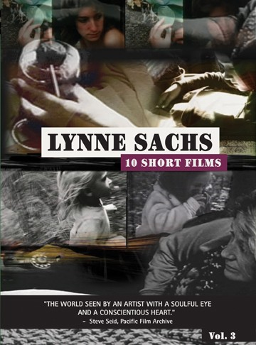 Lynne Sachs: 10 Short Films Vol.3