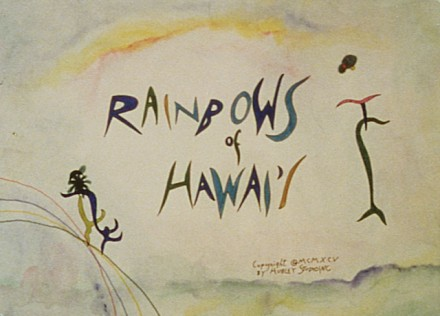 Rainbows of Hawai'i