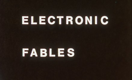 Electronic Fables